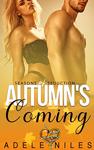 Autumn's Coming by Adele Niles