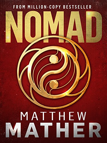 Nomad: A Thriller (The New Earth Series Book 1)  by Matthew Mather