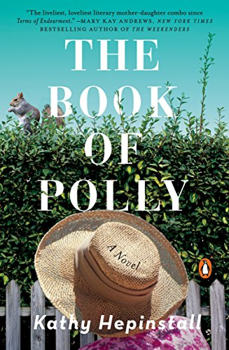 The Book of Polly: A Novel  by Kathy Hepinstall