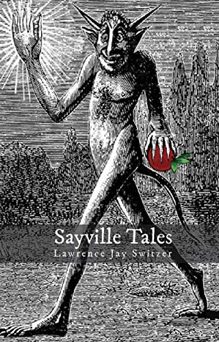 Sayville Tales  by Lawrence Jay Switzer