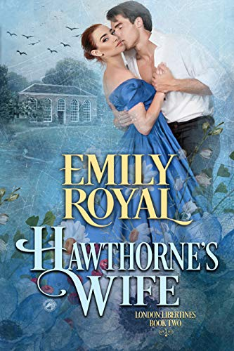 Hawthorne's Wife by Emily Royal