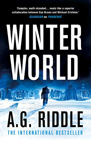Winter World (The Long Winter Trilogy Book 1)  by A.G. Riddle