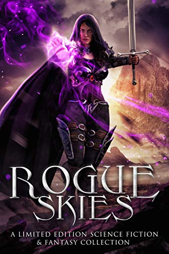 Rogue Skies: A Limited Edition Science Fiction & Fantasy Collection by De Graff, Missy