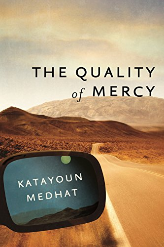 The Quality of Mercy (The Milagro Mysteries)                                                 by Katayoun Medhat