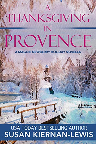 A Thanksgiving in Provence by Susan Kiernan-Lewis