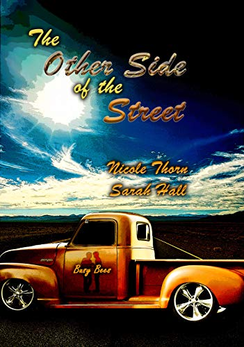 The Other Side of the Street by Nicole Thorn and Sarah Hall