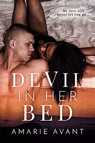 Devil In Her Bed                                                 by Amarie Avant