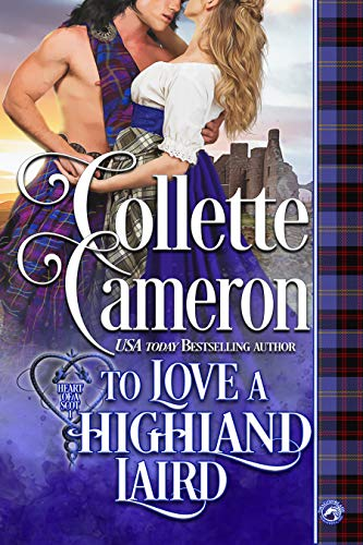 To Love a Highland Laird by Collette Cameron