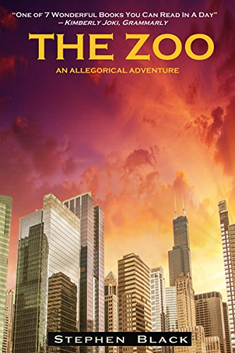 The Zoo: An Allegorical Adventure                                                 by Stephen Black
