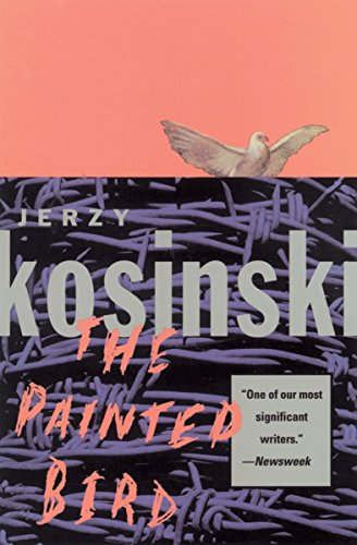 The Painted Bird                                                 by Jerzy Kosinski