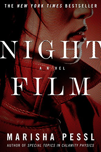 Night Film: A Novel                                                 by Marisha Pessl