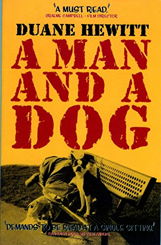 A Man and a Dog                                                 by Duane Hewitt