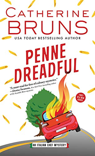Penne Dreadful (Italian Chef Mysteries Book 1)                                                 by Catherine Bruns