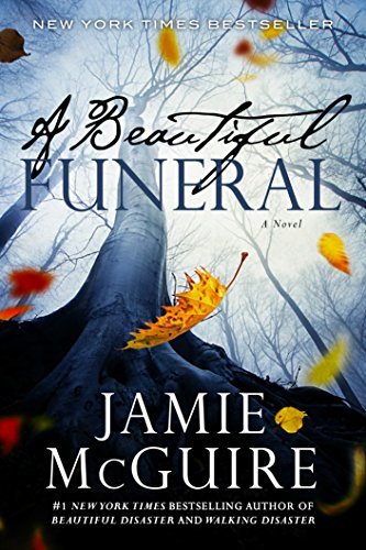 A Beautiful Funeral: A Novel (The Maddox Brothers Book 5)                                                 by Jamie McGuire