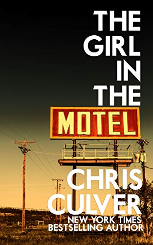 The Girl in the Motel (Joe Court Book 1)             by Chris Culver