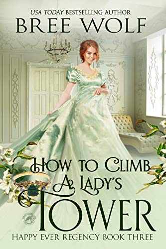 How to Climb a Lady's Tower by Bree Wolf