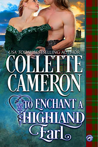 How to Enchant a Highland Earl by Collette Cameron