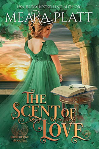 The Scent of Love by Meara Platt