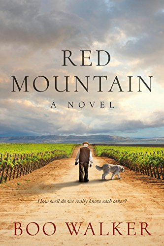 Red Mountain: A Novel (Red Mountain Chronicles Book 1)             by Boo Walker