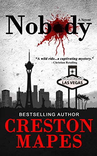 Nobody: A Homeless Las Vegas Murder Mystery Thriller             by Creston Mapes