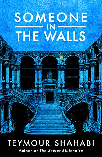 Someone in the Walls by Teymour Shahabi