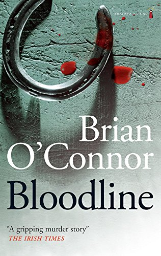 Bloodline: A Gripping Murder Story by Brian O'Connor