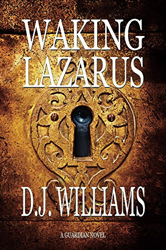 Waking Lazarus by D.J. Williams
