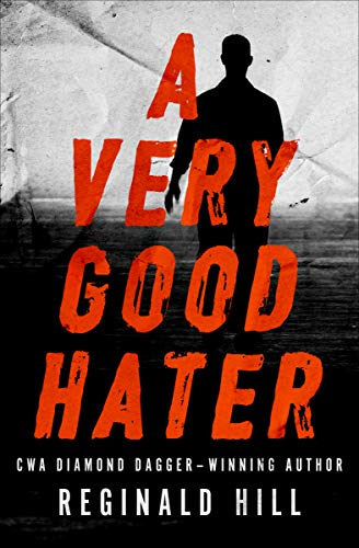 A Very Good Hater by Reginald Hill