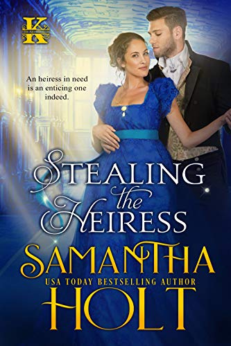 Stealing the Heiress by Samantha  Holt
