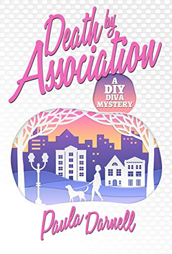Death by Association: A DIY Diva Mystery by Paula Darnell