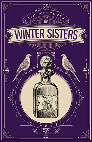 The Winter Sisters: A Novel by Tim Westover