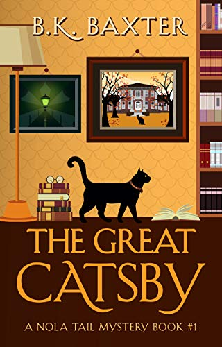 The Great Catsby by B.K. Baxter