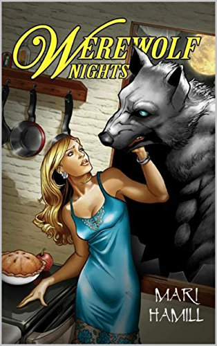 Werewolf Nights by Mari Hamill