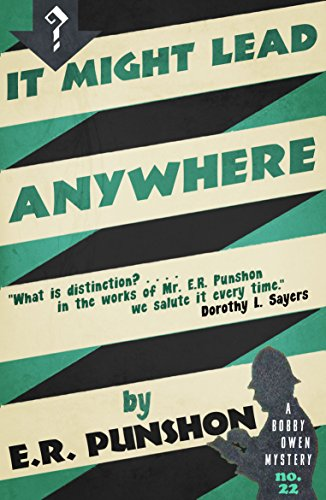 It Might Lead Anywhere: A Bobby Owen Mystery by E.R. Punshon