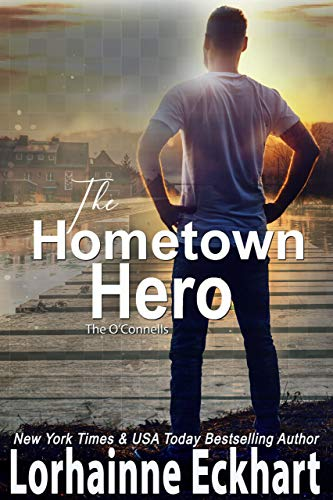 The Hometown Hero by Lorhainne Eckhart