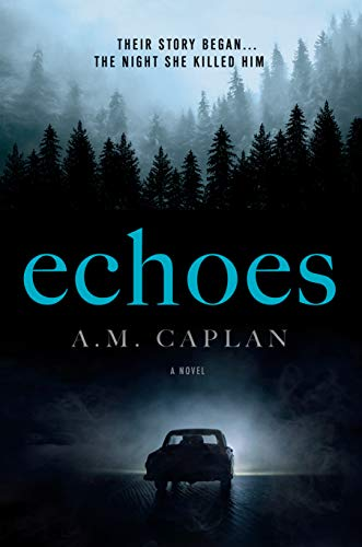 Echoes: A Supernatural Thriller (Echoes Trilogy Book 1) by A.M. Caplan