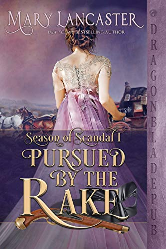 Pursued by the Rake by Mary Lancaster