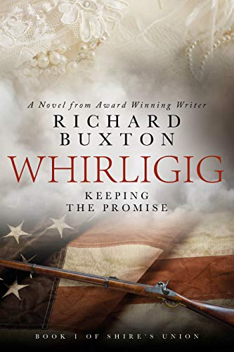 Whirligig – Keeping The Promise by Richard Buxton