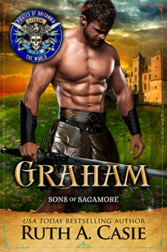 Graham: Sons of Sagamore Book 2 by Ruth A.  Casie