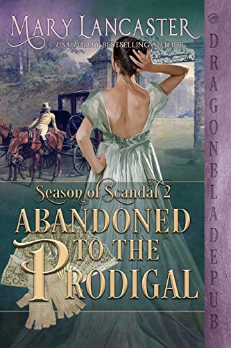 Abandoned to the Prodigal by Mary Lancaster