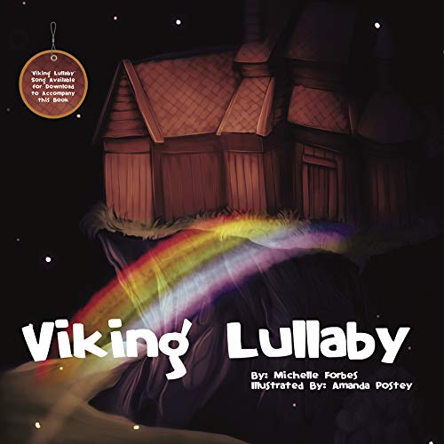 Viking Lullaby by Michelle Forbes