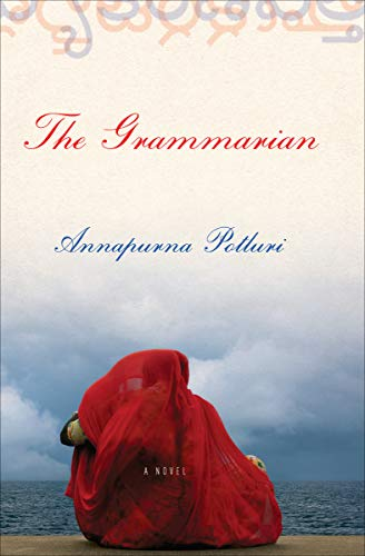The Grammarian: A Novel by Annapurna Potluri