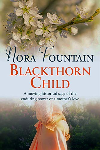 Blackthorn Child by Nora Fountain