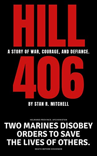 Hill 406 by Stan R. Mitchell