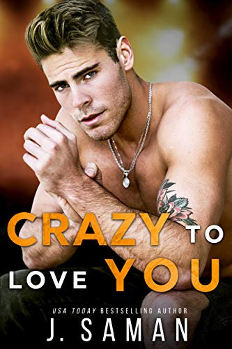 Crazy to Love You by J. Saman