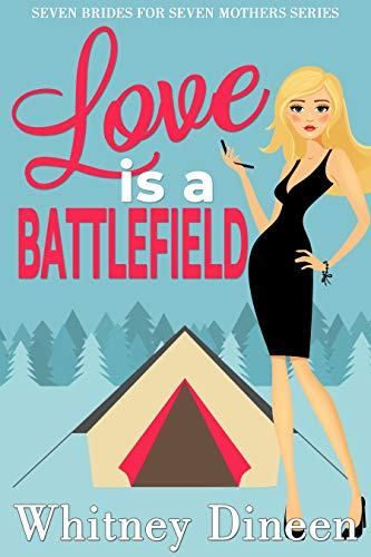 Love is a Battlefield by Whitney Dineen