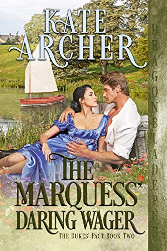 The Marquess' Daring Wager (The Duke's Pact Book 2) by Kate Archer
