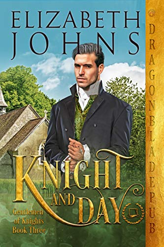 Knight and Day (Gentlemen of Knights Book 3) by Elizabeth Johns