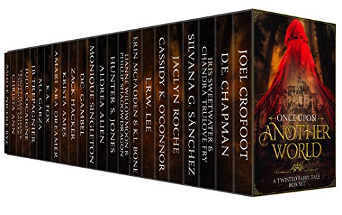 Once Upon Another World: A Twisted Fairy Tale Box Set by Multiple Authors