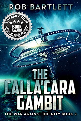 The Calla'cara Gambit by Rob Bartlett